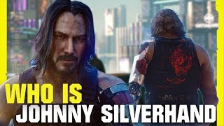 Cyberpunk 2077 | Story Explained - Who Is Johnny Silverhand?