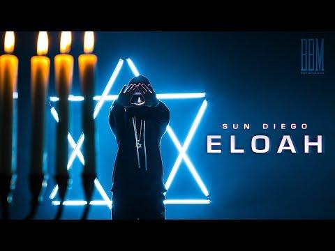Sun Diego - Eloah prod. by Digital Drama