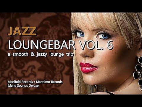 DJ Maretimo 🎧 Jazz Loungebar Vol.6 (Full Album) 2 Hours, HD, 2017, Smooth Bar Lounge Music 🎷