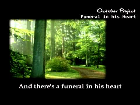 October Project - Funeral in His Heart (with lyrics)