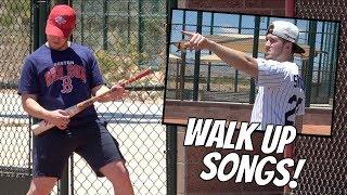 Walk Up Songs Be Like