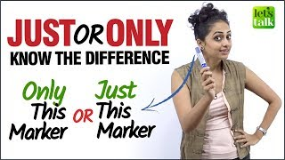 Common English Mistakes Made With  'JUST' & 'ONLY' | Know The Difference | Improve Your English