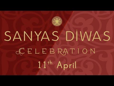 Sanyas Diwas Celebration 11th April, 2015