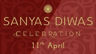 Sanyas Diwas Celebration 11th April, 2015