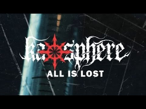 Kaosphere -All is lost