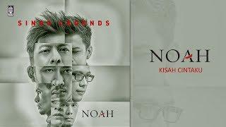 NOAH - Kisah Cintaku (Official Audio)