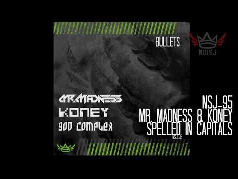 NSJ-95 Mr.  Madness & Koney - Spelled In Capitals