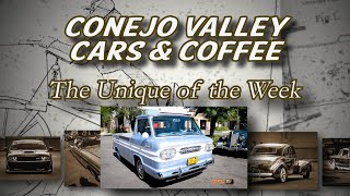 "Conejo Valley Cars & Coffee ""Unique of the Week"" '62 Corvair Rampside"