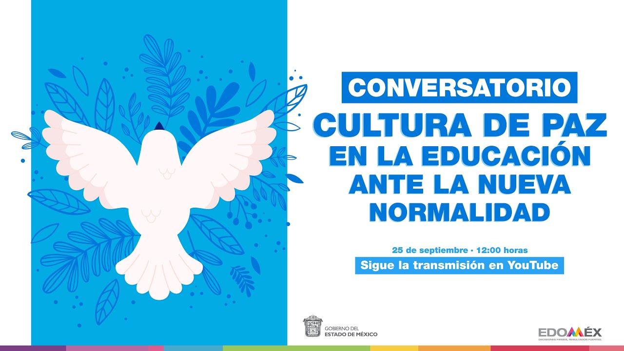 CONVERSATORIO ,  CULTURA DE PAZ EN LA EDUCACIÓN ANTE LA NUEVA NORMALIDAD