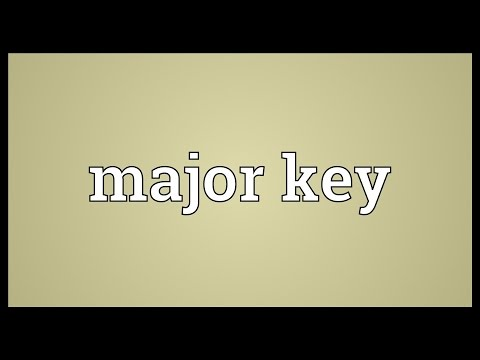 Major key Meaning