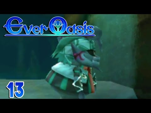 Ever Oasis Part 13 OCEAN NECROPOLIS!  Gameplay Walkthrough