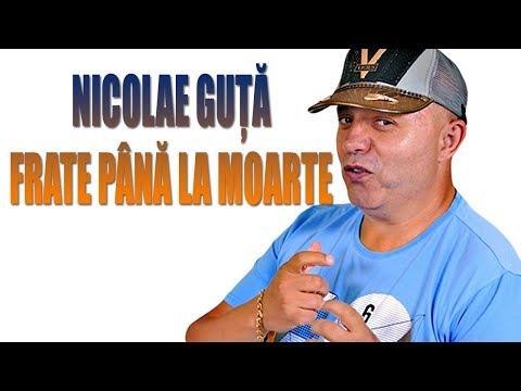 Nicolae Guta - Frate pana la moarte (Oficial Audio 2018 + colaj manele)