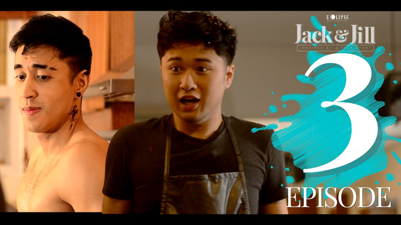 Download JACK & JILL | INSPIRED BY A TRUE STORY | EPISODE 3 | MICRO-BL SERIES |ENG SUB |