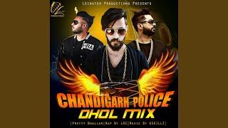 Chandigarh Police (feat. LOC)