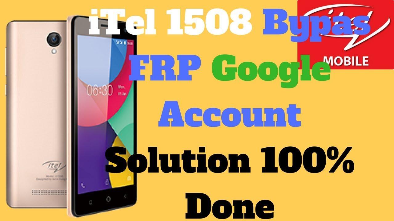 iTel 1508 FRP Bypass Google Account Verification 100% Done