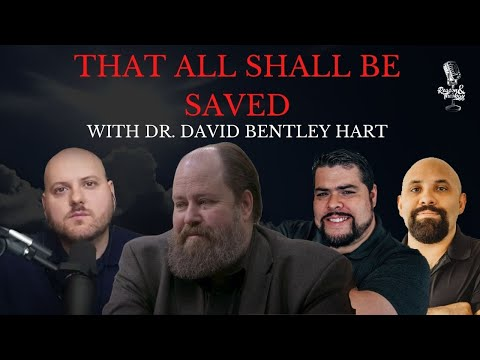 David Bentley Hart - That All Shall Be Saved