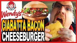 Wendy's Ciabatta Bacon Cheeseburger Plus An Awesome Announcement!