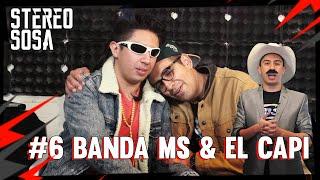 Stereo sosa Episodio #6 El Capi & Banda MS