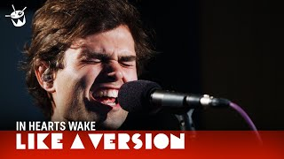 In Hearts Wake cover Parkway Drive 'Vice Grip' for Like A Version