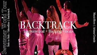 Ariana Grande - Side to Side/bloodline [Instrumental w/ Backing Vocals] (Sweetener Tour Version)