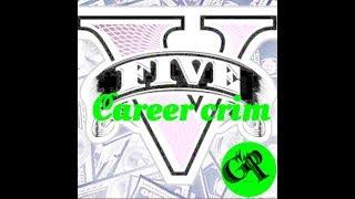 GTA5: Criminal as a career