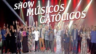 Show Músicos Católicos (11/03/17)