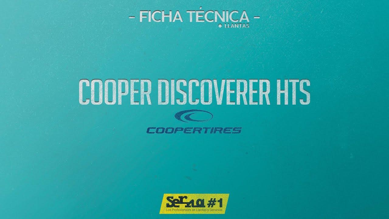 Cooper Discoverer HTS - llanta para TODAS las estaciones