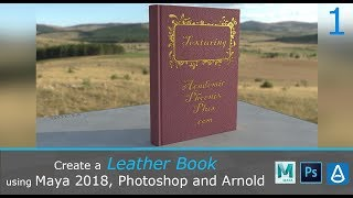 Create a Leather Book with Maya 2018, Photoshop and Arnold 1/2