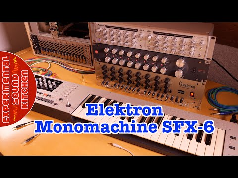 ESK - Elektron Monomachine SFX6