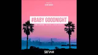 Baby Goodnight - 田蜜Zetah