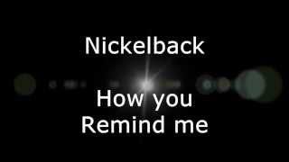 Nickelback - How you remind me (Lyrics, HD)