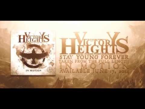 VICTORY HEIGHTS - Stay Young Forever