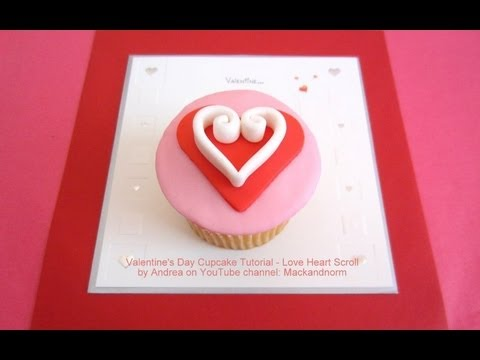 Valentine S Day Cupcake Tutorial Love Heart Scroll How To