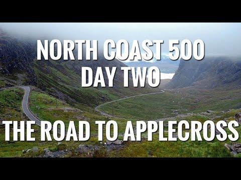 NORTH COAST 500 - DAY TWO - THE ROAD TO APPLECROSS (BEALACH NA BA)