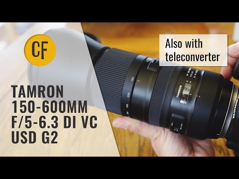 Tamron 150-600mm f/5-6.3 Di VC USD G2 (and 1.4x Teleconverter) Lens Review (Full-frame & APS-C)