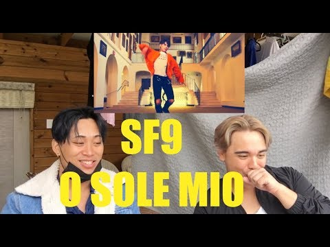 SF9 - O SOLE MIO MV Reaction [FEELIN THE SENSATION]