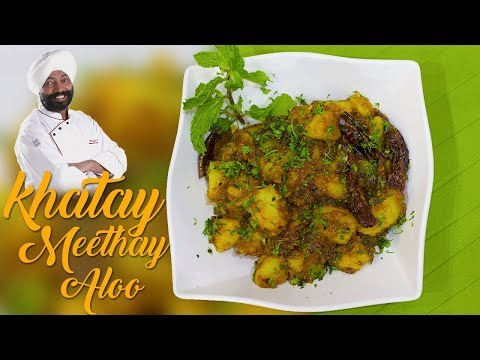 Khatay Meethe Aloo Recipe | Indian Cuisine Recipes |Chef Harpal singh