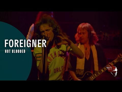 Foreigner - Hot Blooded (Live At The Rainbow '78) Mp3