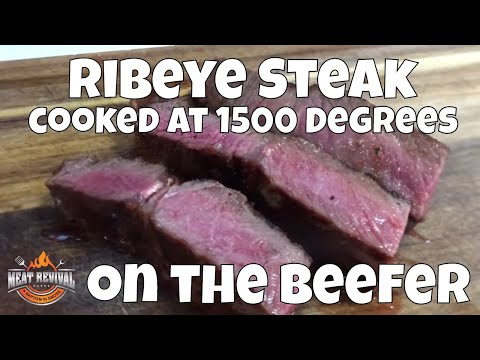 Ribeye Steak On The Beefer | 1500 Degrees Seared Ribeye