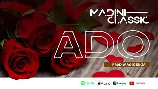 Madini Classic - Ado (Official Audio) SMS SKIZA CODE 5800196 To 811