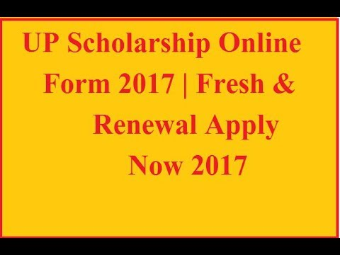 Up Scholarship Online Form 2017 Fresh Renewal - Youtube
