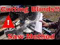 Cut Blinds with a saw. Allen Roth Window Blind review.