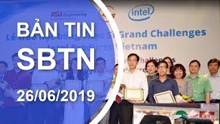 Bản Tin SBTN | 26/06/2019 | www.sbtngo.com | www.sbtn.tv