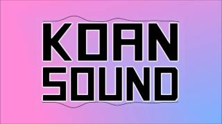 KOAN Sound - 1 Hour Mix