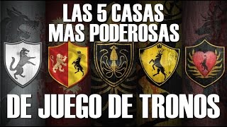 LAS 5 CASAS MAS PODEROSAS DE JUEGO DE TRONOS.