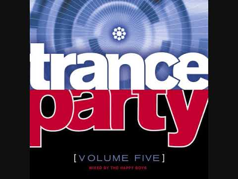 Trance Party Volume Five - Mixed By The Happy Boys