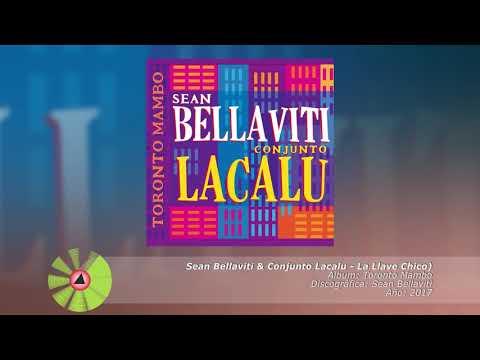 (2017) Sean Bellaviti & Conjunto Lacalu - La Llave