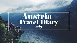 Austria Travel Diary #8 | Hallstatt, and Salzburg