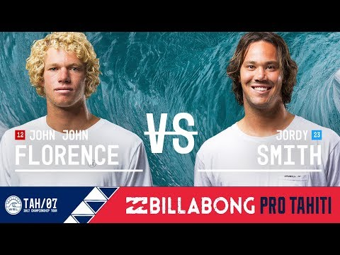 John John Florence vs. Jordy Smith - Quarterfinals, Heat 3 - Billabong Pro Tahiti 2017