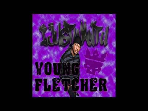 Young Fletcher - I Just Want You (Produced By Drexxl Deez fka Benny Rome and Drum Majors ATL)